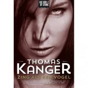Zing als een vogel - Thomas Kanger