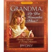 Grandma, Do You Remember When?: Sharing a Lifetime of Loving Memories, Hardcover