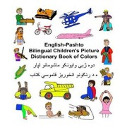 English-Pashto Bilingual Children's Picture Dictionary Book of Colors, Paperback/Richard Carlson Jr