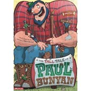 The Tall Tale of Paul Bunyan: The Graphic Novel, Paperback/Martin Powell