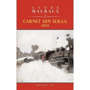 Carnet din U.R.S.S. 1934/Andre Malraux