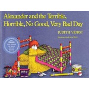 Alexander and the Terrible, Horrible, No Good, Very Bad Day, Paperback/Judith Viorst