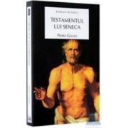 Testamentul lui Seneca - Pedro Galvez