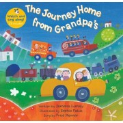 The Journey Home from Grandpa's [With CD (Audio)], Paperback