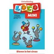 Loco Mini Loco - Dieren in het Circus (4-6 jaar)