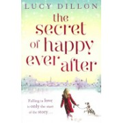 Secret of Happy Ever After (Dillon Lucy)(Paperback) (9781444727036)