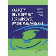Capacity Development for Improved Water Management par Maarten Blokland & Édité par Guy Alaerts & Édité par Judith Kaspersma & Édité par Matt Hare