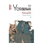 Musashi. Roata norocului, Vol. 1 (Top 10+)/Eiji Yoshikawa