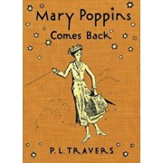 Mary Poppins Comes Back, Hardcover/P. L. Travers