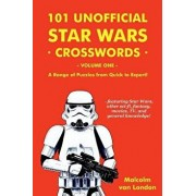 101 Unofficial Star Wars Crosswords - Volume 1: A Range of Puzzles from Quick to Expert!, Paperback/Malcolm Van London
