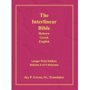 Interlinear Hebrew Greek English Bible-PR-FL/OE/KJV Large Print Volume 4, Hardcover