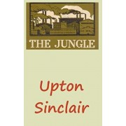The Jungle, Hardcover/Upton Sinclair