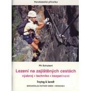 Freytag & Berndt Lezení na zajištěných cestách - Pit Schubert