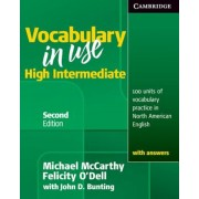 Vocabulary in Use, High Intermediate: 100 Units of Vocabulary Practice in North American English with Answers, Paperback