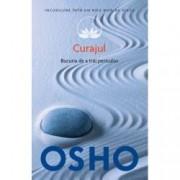 Osho. Curajul Vol. 9 Bucuria de a trai periculos