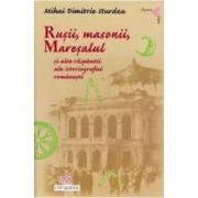 Rusii masonii maresalul - Mihai Dimitrie Sturdza