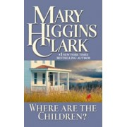 Where Are the Children', Paperback/Mary Higgins Clark