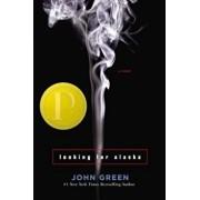 Looking for Alaska, Hardcover/John Green