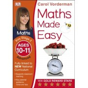Maths Made Easy Ages 10-11 Key Stage 2 Advanced: Ages 10-11, Key Stage 2 advanced