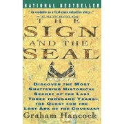 Sign and the Seal: The Quest for the Lost Ark of the Covenant, Paperback/Graham Hancock