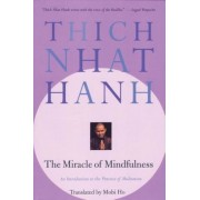 The Miracle of Mindfulness, Paperback