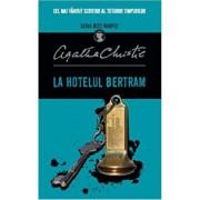 La hotelul Bertram (Miss Marple). Reeditare/Agatha Christie