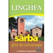 Sarba. Ghid De Conversatie Cu Dictionar Si Gramatica