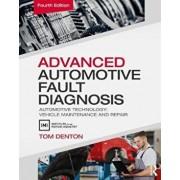 Advanced Automotive Fault Diagnosis, 4th ed, Paperback/Tom Denton