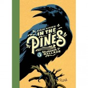 In the Pines - Erik Kriek