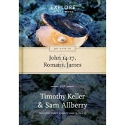 90 Days in John 14-17, Romans and James: Explore by the Book, Volume 2, Hardcover/Timothy Keller