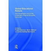 Global Educational Reform by Frank Adamson & Bjorn Astrand & Linda ...
