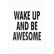 """Skylt """"""""Wake up and be awesome"""""""""""