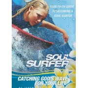 Soul Surfer: Catching God's Wave for Your Life: Your Faith Guide to Becoming a Soul Surfer, Paperback/Jeremy V. Jones