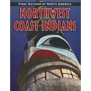 Northwest Coast Indians, Paperback/Liz Sonneborn
