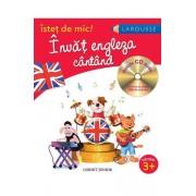 ISTET DE MIC - INVAT ENGLEZA CANTAND - CD INCLUS - CORINT (JUN936)