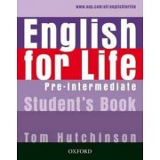 OUP English Learning and Teaching English for Life Pre-intermediate Student´s Book - Tom Hutchinson