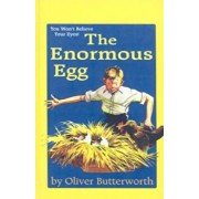 The Enormous Egg, Hardcover/Oliver Butterworth
