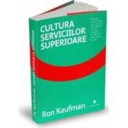 Cultura serviciilor superioare - Ron Kaufman