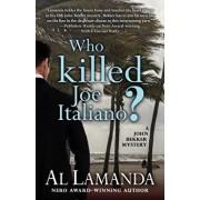Who Killed Joe Italiano?, Paperback/Al Lamanda