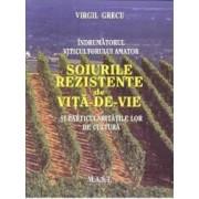 Soiurile rezistente de vita de vie - Virgil Grecu