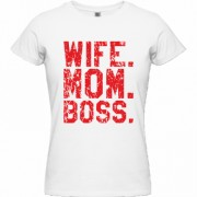 Tricou Wife Mom Boss