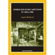 Simbolism si decadentism in arta 1900