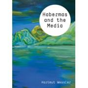 Habermas and the Media (Wessler Hartmut)(Cartonat) (9780745651330)