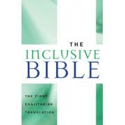 Inclusive Bible-OE: The First Egalitarian Translation, Paperback