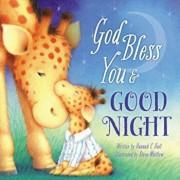 God Bless You & Good Night, Hardcover/Hannah Hall