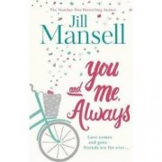 You And Me Always An uplifting novel of love and friendship