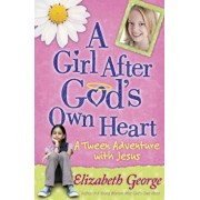 A Girl After God's Own Heart, Paperback/Elizabeth George