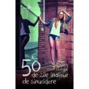 50 de zile inainte de sinucidere