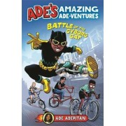 Ade's Amazing Ade-ventures: Battle of the Cyborg Cat, Paperback