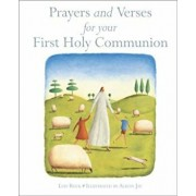 Prayers and Verses for Your First Holy Communion, Hardcover/Lois Rock